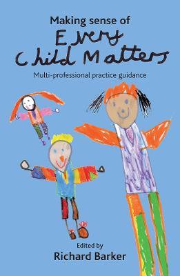 Making sense of Every Child Matters book