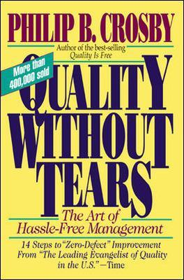 Quality without Tears by Philip B. Crosby