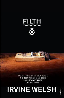 Filth by Irvine Welsh