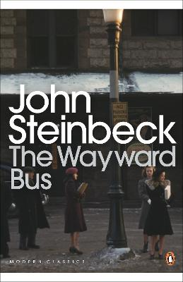 Wayward Bus by Mr John Steinbeck