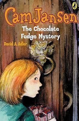 CAM Jansen: The Chocolate Fudge Mystery #14 by David A Adler