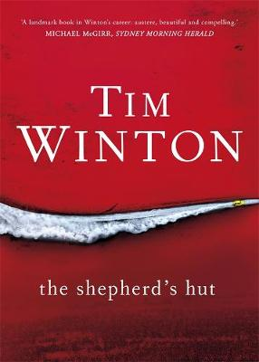 Shepherd's Hut by Tim Winton