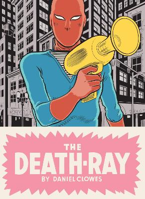 Death Ray by Daniel Clowes