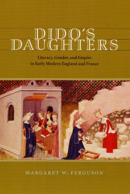 Dido's Daughters by Margaret Ferguson