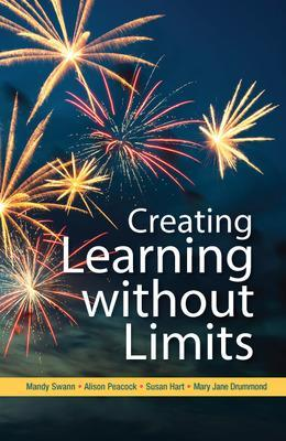 Creating Learning without Limits by Mandy Swann