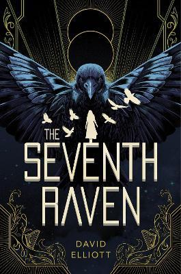 Seventh Raven by David Elliott