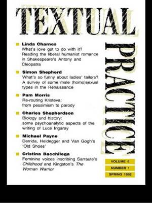Textual Practice  Volume 6, Issue 1 by Terence Hawkes