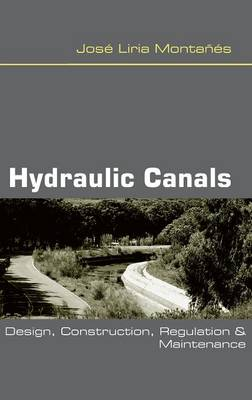 Hydraulic Canals by Jose Liria Montanes