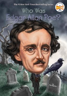 Who Was Edgar Allen Poe? by Jim Gigliotti
