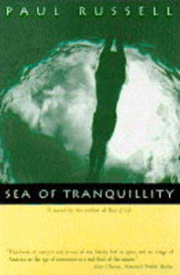 Sea of Tranquility by Paul Russell
