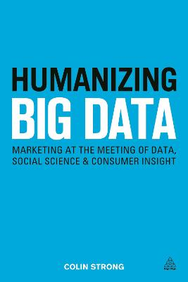 Humanizing Big Data by Colin Strong