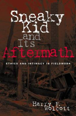 Sneaky Kid and Its Aftermath by Harry F. Wolcott