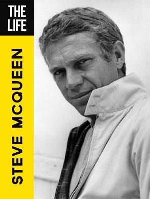 The Life Steve McQueen by Motorbooks