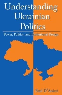 Understanding Ukrainian Politics book