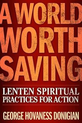 A World Worth Saving by George Havaness Donigian