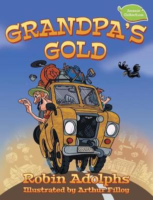 Grandpa's Gold by Robin Adolphs