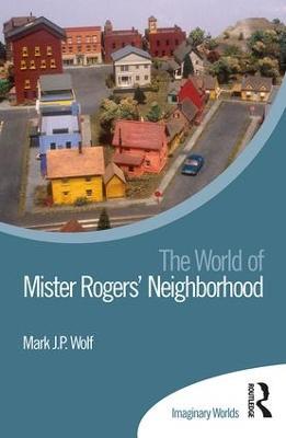 World of Mister Rogers' Neighborhood book