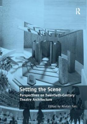 Setting the Scene by Alistair Fair
