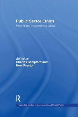 Public Sector Ethics by Charles Sampford