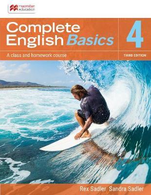 Complete English Basics 4: 3rd ed Student Book + Online Workbook by Rex K. Sadler