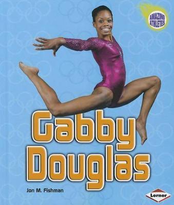 Gabby Douglas by Jon M Fishman