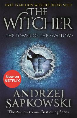 The Tower of the Swallow: Witcher 4 - Now a major Netflix show book
