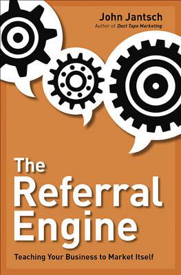 Referral Engine by John Jantsch