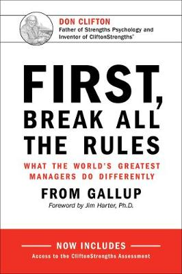 First, Break All The Rules by Gallup Press