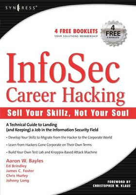 InfoSec Career Hacking: Sell Your Skillz, Not Your Soul by Chris Hurley