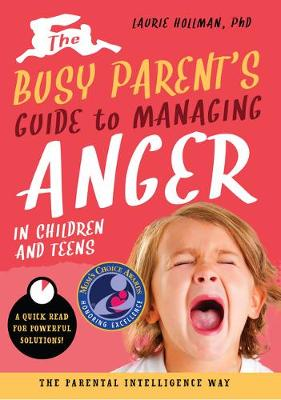 Busy Parent's Guide to Handling Anger book