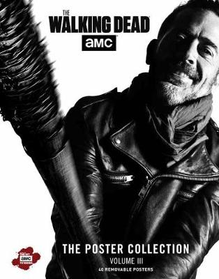 Walking Dead: The Poster Collection, Vol by Insight Editions
