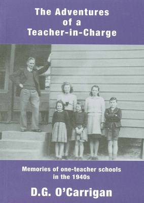 Adventures of a Teacher-in-charge by Daniel O'Carrigan