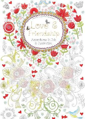 Love & Friendship (Colouring Book) by Flame Tree Studio