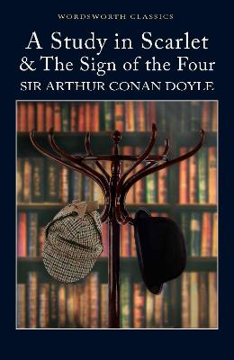 A Study in Scarlet & The Sign of the Four by Sir Arthur Conan Doyle