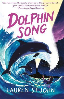 The White Giraffe Series: Dolphin Song by Lauren St John