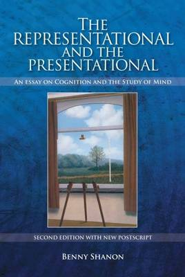 Representational and the Presentational by Benny Shanon
