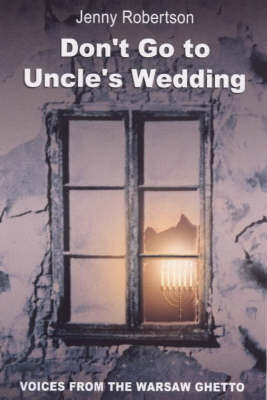 Don't Go to Uncle's Wedding by Jenny Robertson