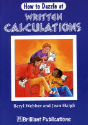 How to Dazzle at Written Calculations by Beryl Webber