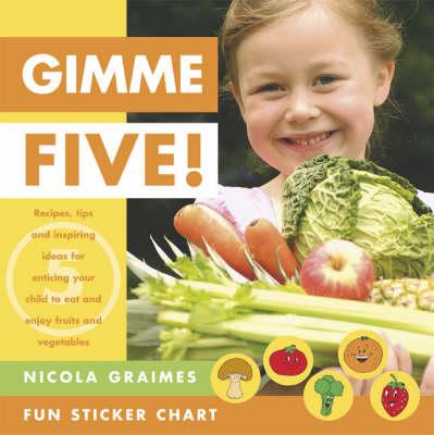 Gimme Five by Nicola Graimes
