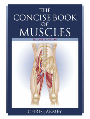Concise Book of Muscles book