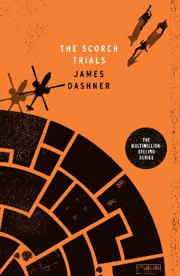 Scorch Trials by James Dashner