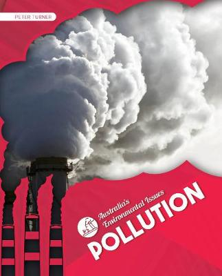 Australia's Environmental Issues: Pollution by Peter Turner