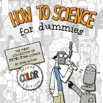 How to Science for Dummies by John Sutton