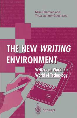 The New Writing Environment by Mike Sharples