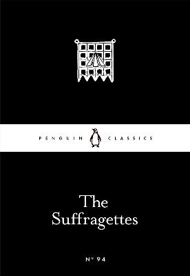Suffragettes by Various