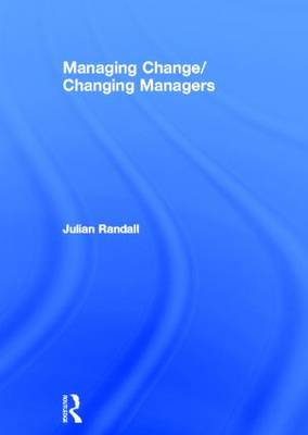 Managing Change/Changing Managers book