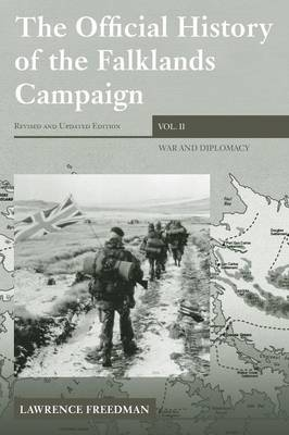 The Official History of the Falklands Campaign  Volume 2 by Lawrence Freedman