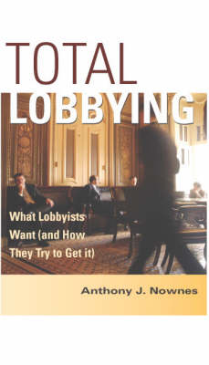 Total Lobbying by Anthony J. Nownes
