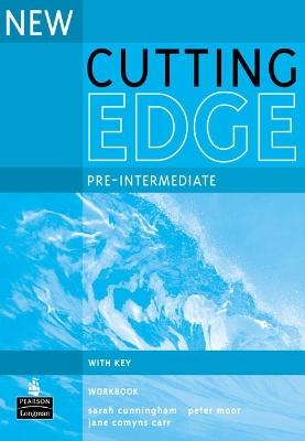 New Cutting Edge Pre-Intermediate Workbook with Key by Sarah Cunningham