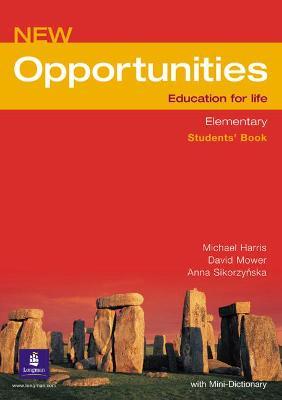 Opportunities Opportunities Global Elementary Students' Book NE Global Elementary Students' Book by Michael Harris